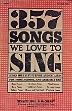 357 Songs We Love to Sing, Songs for Every…
