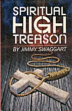 Spiritual High Treason by Jimmy Swaggart