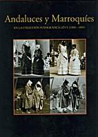 Andaluces y marroquíes en la…