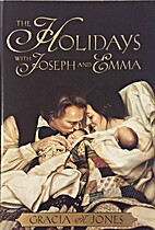 The Holidays with Joseph and Emma by Gracia…