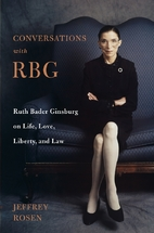 Conversations with RBG: Ruth Bader Ginsburg…