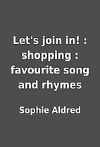 Let's join in! : shopping : favourite song…