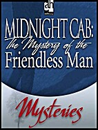 The Mystery of the Friendless Man by Don…