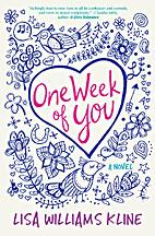 One week of you by Lisa Williams Kline
