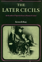 The Later Cecils by Kenneth Rose