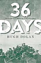 36 Days by Hugh Dolan