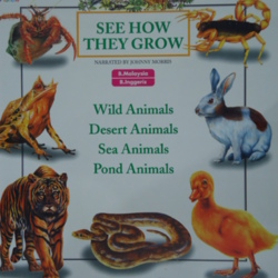 See How They Grow (Wild Animals, Desert Animals, Sea ...