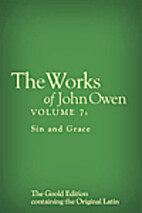 The Works of John Owen, Vol. 7: Sin and…
