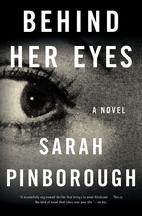 Behind Her Eyes : A Suspenseful…
