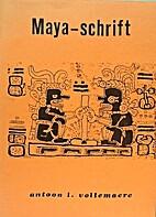 Maya-Schrift by Antoon Leon Vollemaere
