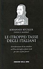 Le (troppe) tasse degli italiani by Johannes…