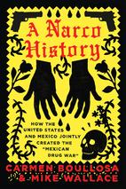 A Narco History by Carmen Boullosa