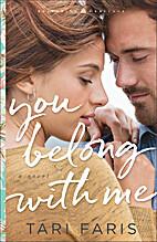 You Belong with Me by Tari Faris