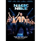 Magic Mike [film] by Steven Soderbergh
