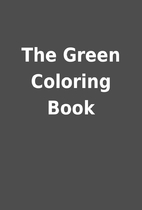 The Green Coloring Book