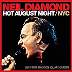 Hot August Night NYC by Neil Diamond