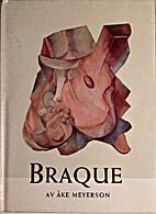 Georges Braque by Åke Meyerson