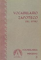 Vocabulario zapoteco del Istmo :…