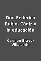 Don Federico Rubio, Cádiz y la…