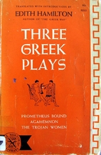 Three Greek Plays: Prometheus Bound /…