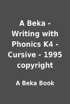 A Beka - Writing with Phonics K4 - Cursive -…