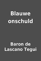 Blauwe onschuld by Baron de Lascano Tegui