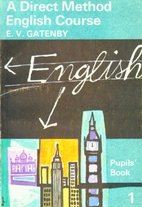 A Direct Method English Course. Pupils' Book…