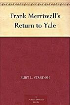 Frank Merriwell's Return to Yale by Burt L.…