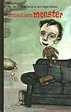 Sebastians monster by Martin Glaz Serup