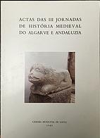 Actas das III Jornadas de História Medieval…
