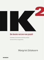 IK2 by Margriet Sitskoorn