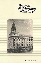 Journal of Mormon History - Volume 16 (1990)…