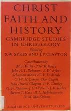 Christ, Faith and History: Cambridge Studies…