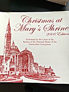 Christmas at St. Mary's Shrine by Choir of…