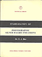 Stabilization of Photographic Silver Halide…