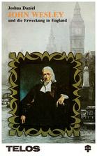 John Wesley, Apostle of England by Joshua…