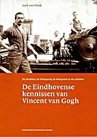 De Eindhovense kennissen van Vincent van…