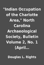 Indian Occupation of the Charlotte Area,…