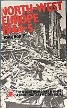 North-west Europe, 1944-5;: The achievement…