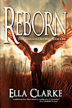 Reborn (The Guardian Odyssey Series) by Ella…