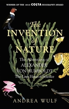 The Invention of Nature: The Adventures of…