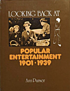 Looking Back at Popular Entertainment by Ann…