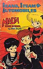 Ninja High School: Beans, Steam and…
