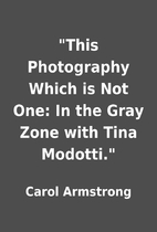 This Photography Which is Not One: In the…