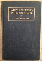Early American pressed glass by Ruth Webb…