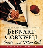 Fools and Mortals CD: A Novel by Bernard Cornwell