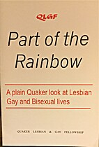 Part of the Rainbow: A plain Quaker look at…