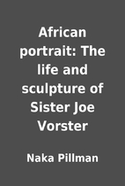 African portrait: The life and sculpture of…