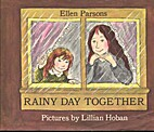 Rainy Day Together, by Ellen Parsons