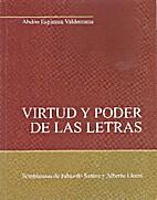 Virtud y Poder de las Letras by Abdón…